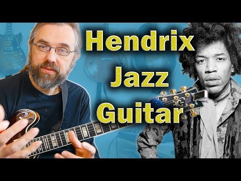 What Jimi Hendrix Can Teach Jazz Guitarists