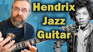 What Jimi Hendrix can teach Jazz Guitarists