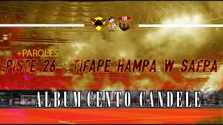 ALBUM CENTO CANDELE +PAROLES   PISTE 26: Hamra w Safra Tifare
