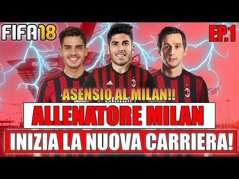 FIFA 18: ASENSIO AL MILAN!! COLPO FANTASTICO!! FIFA 18: CARRIERA ALLENATORE MILAN #1 [By Giuse360]