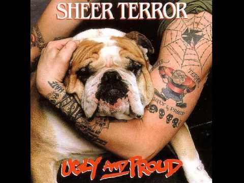 Sheer Terror - Ugly and Proud [Full Album]
