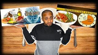 Intermittent Fasting VS Ketogenic Diet