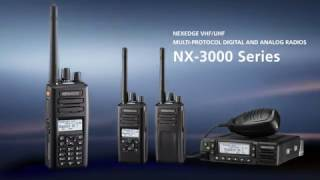 MULTI-PROTOCOL DIGITAL AND ANALOG TWO-WAY RADIOS : NX-3000 series