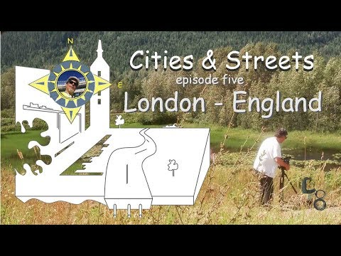London, England: Cities & Streets: episode #05