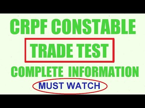 CRPF Constable TRADE TEST Complete Information 2017