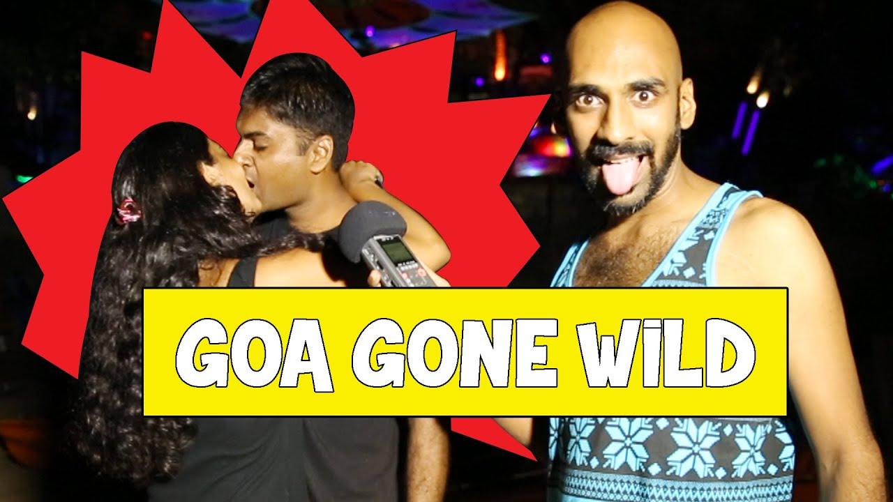Goa Gone Wild #BeingIndian