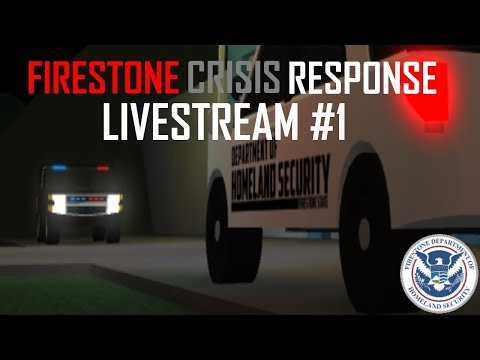 Firestone DHS - Crisis Response Team Livestream #1