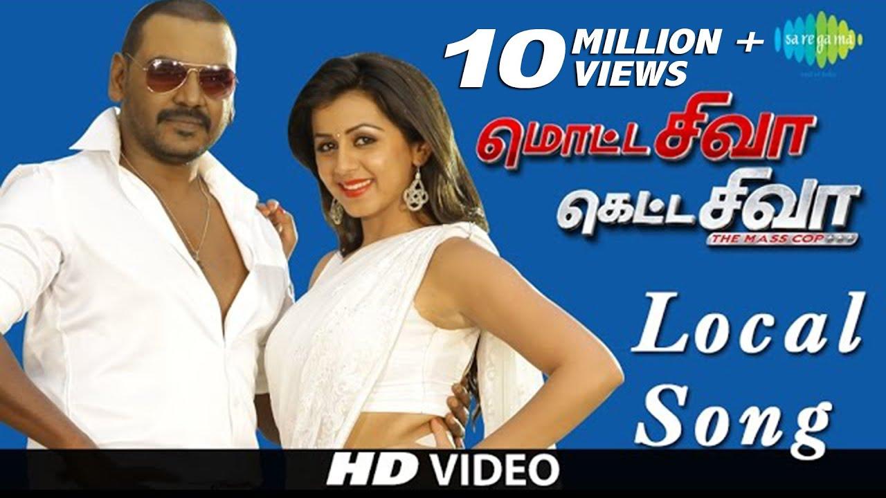 Download Motta Shiva Ketta Shiva - Local Song | HD Video Song | Raghava Lawrence, Nikki Galrani