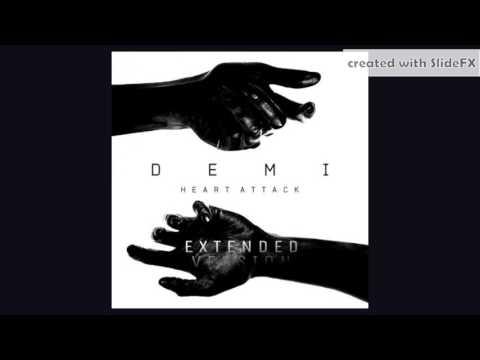 Demi Lovato - Heart Attack - Extended Version [Info In Description]