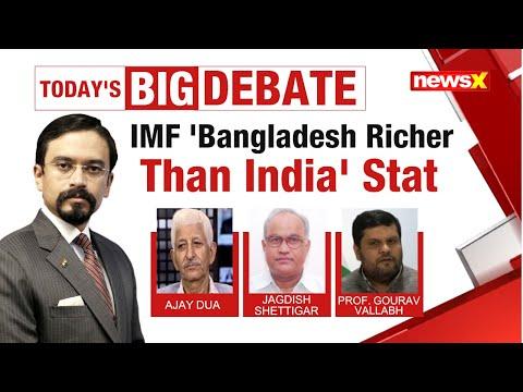 IMF 'B'desh Richer Than India' Stat | RaGa Vs Govt Face-Off | NewsX