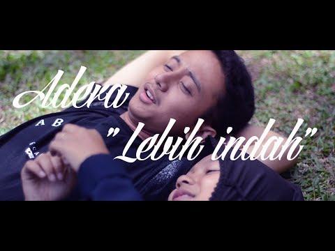 Adera - Lebih Indah (Official Video)