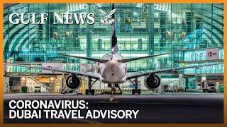 Coronavirus: Travelling in and out of Dubai, quarantine and screening