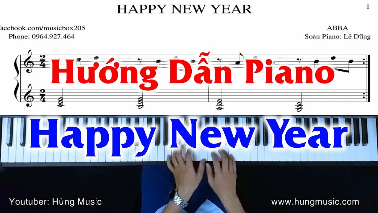 Hướng Dẫn Happy New Year Piano [Phần 1] – Hùng Music