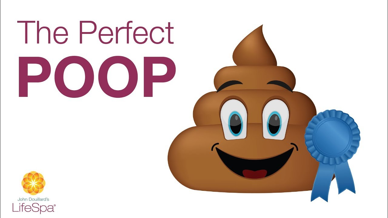 The Perfect Poop and How to Get There | John Douillard's LifeSpa