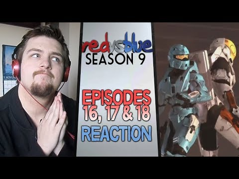 Red vs. Blue Season 9 Episodes 16 - 18 Reaction