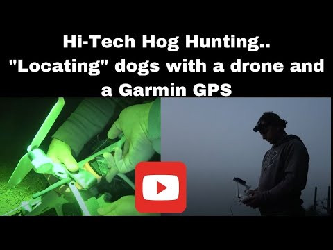 """Hi-Tech Hog Hunting..""""Locating"""" dogs with a drone and GPS"""