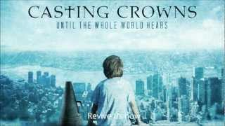 Watch Casting Crowns If Weve Ever Needed You video