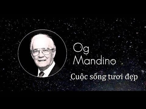 Cuộc sống tươi đẹp Og Mandino -  Audio Book | Kho sách nói miễn phí