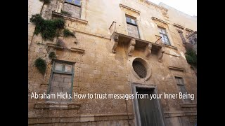 abraham hicks how to trust messages from your inner being