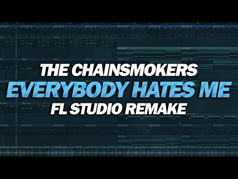 FL Studio Remake: The Chainsmokers - Everybody Hates Me [FREE FLP DOWNLOAD]