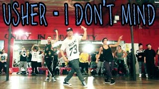 I DON'T MIND - @Usher ft Juicy J Dance Video | @MattSteffanina Choreography (Hip Hop)