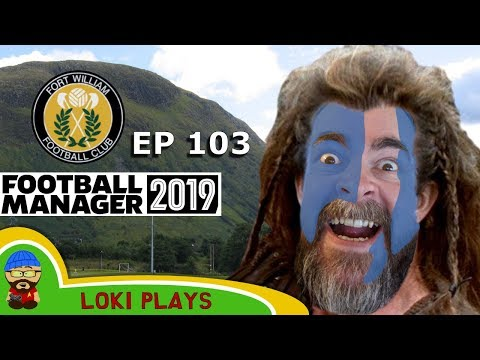 FM19 Fort William FC – The Challenge EP103 – Championship – Football Manager 2019