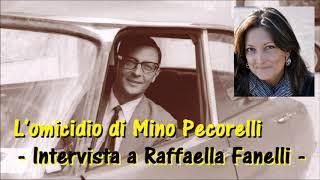 L39omicidio di Mino Pecorelli intervista a Raffaella Fanelli