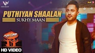 Puthiyan Shaalan || Sukhy Maan || Punjabi Music Junction 2017 || VS Records || Latest Punjabi Song