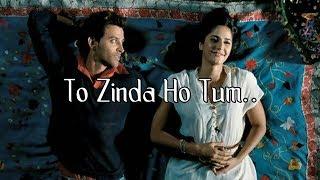 """To Zinda Ho Tum"" Zindagi na milegi dobara Farhan Akhtar Poetry for Whatsapp Status"