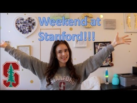 Weekend in my Life at Stanford University