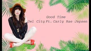 Good Time -Owl CityFt.Carly Rae Jepsen  مترجم Mp3