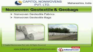 Nonwoven Geotextile Fabric by Capitol Nonwovens Pvt. Ltd., Thane