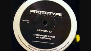 Lemon D - Going Gets Tough