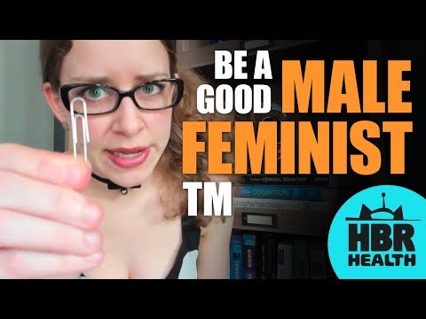 How to be a Good Male Feminist TM  Men's Mental Health 2 with Prim Reaper