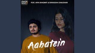 Aahatein (feat. Sanket Dalvi)