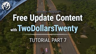 Free Update Content with TwoDollarsTwenty | Cities: Skylines Industries Tutorial Part 7