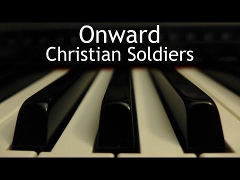 Onward Christian Soldiers - piano instrumental hymn with lyrics