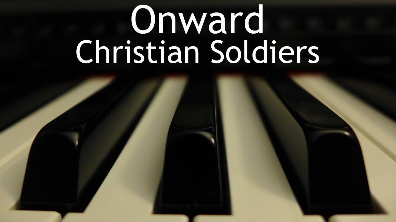 Onward Christian Soldiers Piano Instrumental Hymn With Lyrics