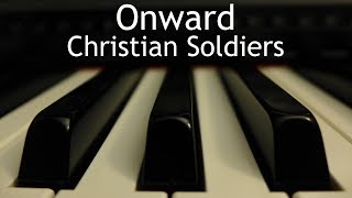 Gambar cover Onward Christian Soldiers - piano instrumental hymn with lyrics