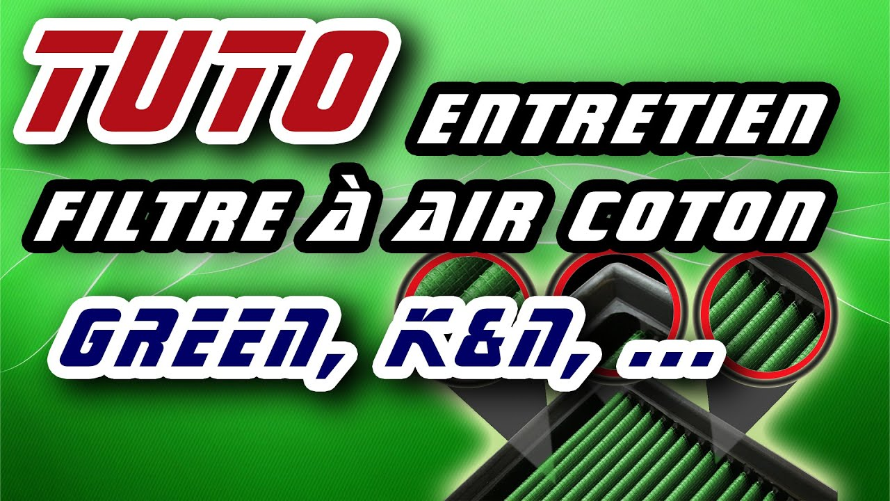 tuto entretien filtre a air coton green k n etc cotton air filter cleaning and re oiling hd