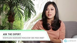 Normalkah Kebiasaan Menghisap Jari pada Anak? - dr. Runi Deasiyanti, Sp. A