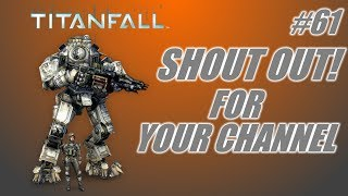 Shout out for your channel #61: Titanfall or Skyrim? (PC gameplay-commentary)