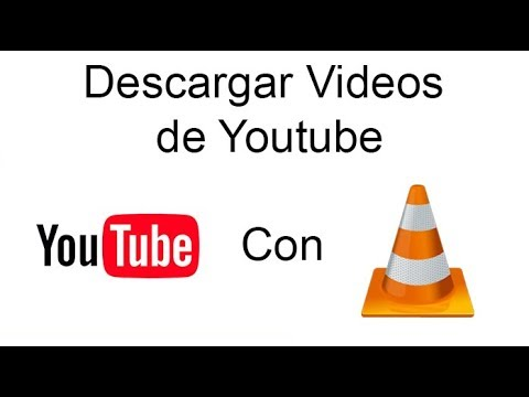 Descargar Videos De Youtube Con VLC Media Player 2018