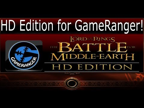 How To Download BFME 1 HD Edition And Use It On Gameranger! The Lord Of The Rings