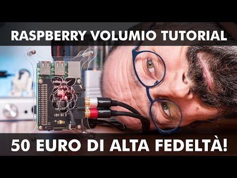 RASPBERRY VOLUMIO TUTORIAL: 50 EURO DI ALTA FEDELTÀ!