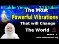 The Most Powerful Vibrations That Change The Universe Part 1 (Hindi) Bapuji