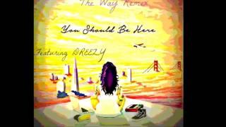 Kehlani The way ft Dreezy