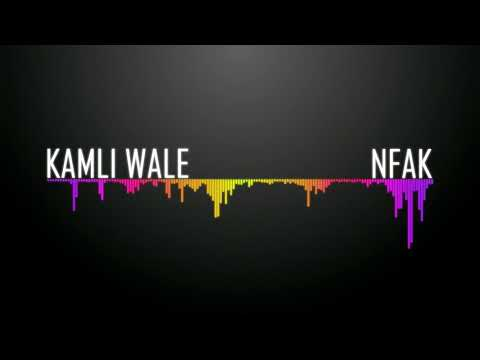 Kamli Wale Remix-NFAK
