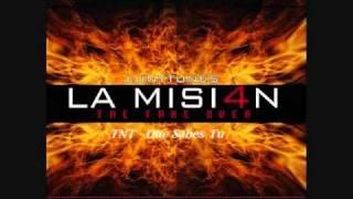 11.TNT - Que Sabes Tu  (La Mision 4)