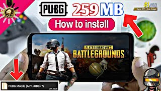 [259 MB] PUBG Mobile Super Compressed (APK+OBB) For Android 2019 [Only One Part]